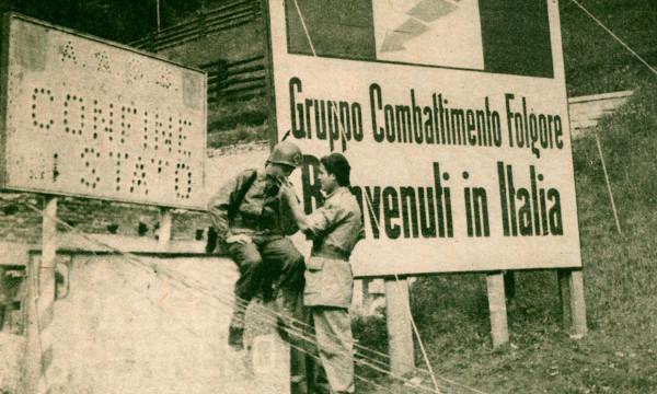 Al termin edel conflitto, il Gruppo di combattimento Folgore ha avuto assegnati i poteri militari dell'Alto Adige. Al Brennero un grande cartellone con il simobolo e il nome del Gruppo da il primo saluto ai rimpatriati dalla Germania al loro arrivo in Italia.